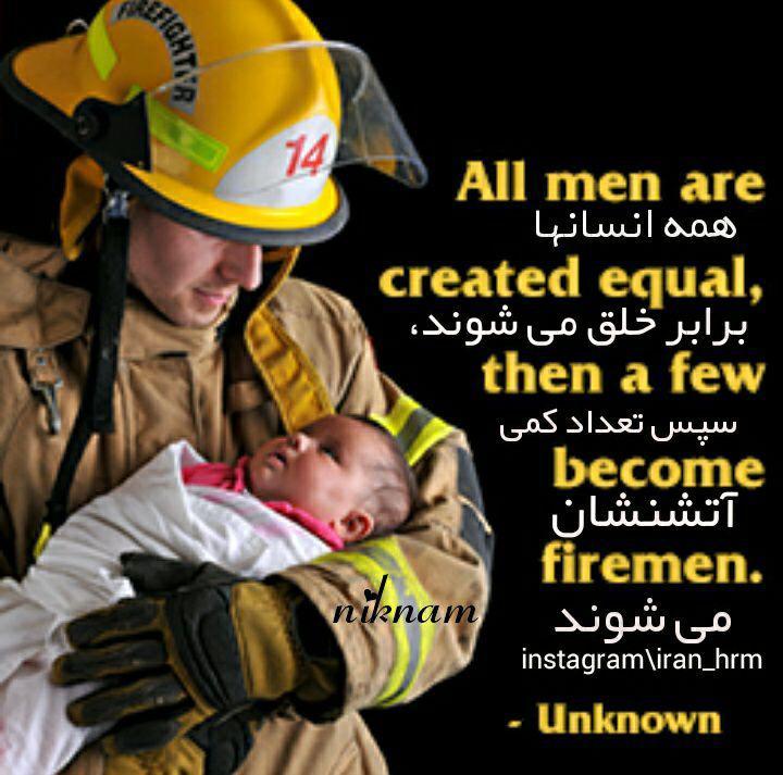 همه انسانها برابر خلق میشوند، سپس تعداد کمی آتشنشان میشوند